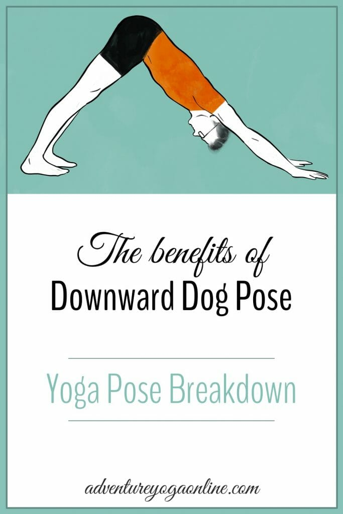 pinterest image for the benefits of downward dog pose