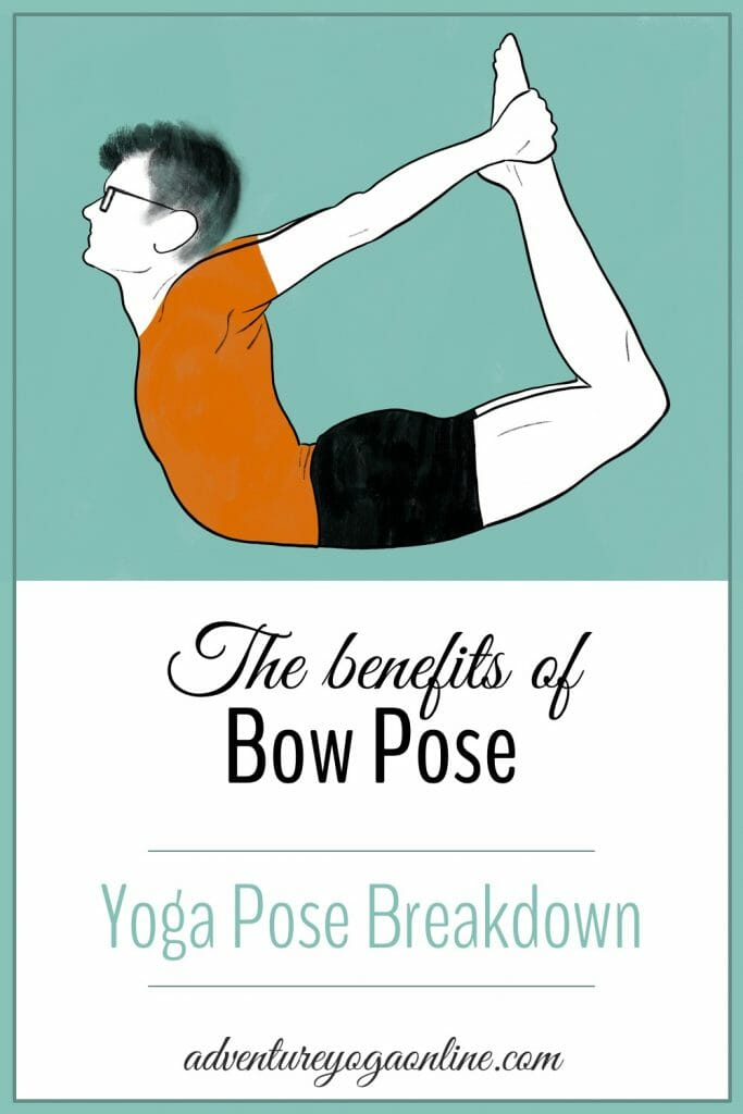 pinterest image for the benefits of bow pose