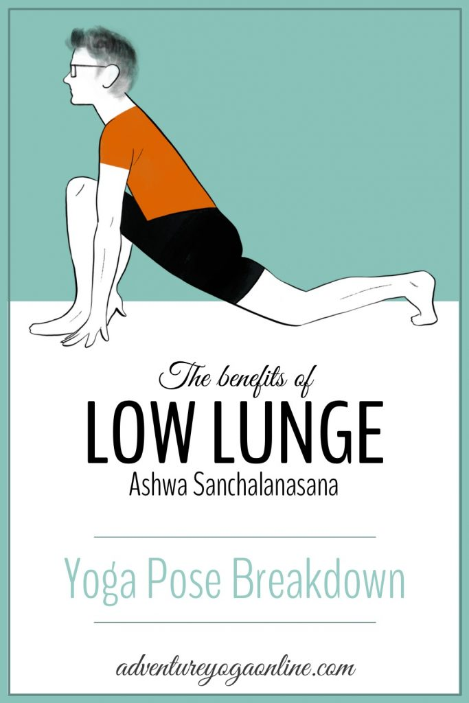 pinterest image for the benefits of low lunge