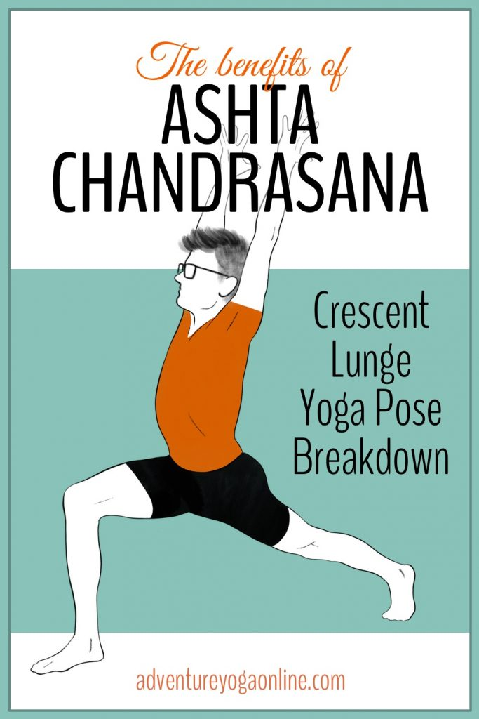 the benefits of ashta chandrasana pinterest image