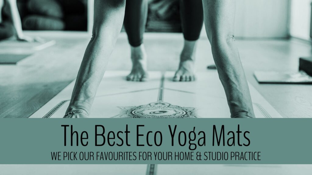 main blog image for eco friendly yoga mats