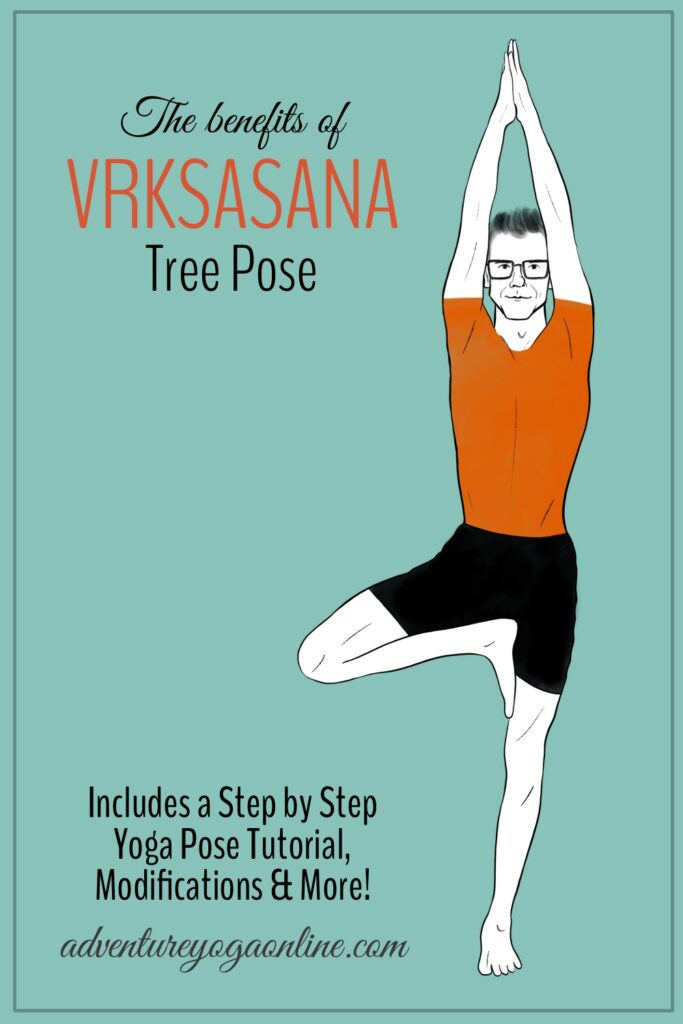 pinterest image for the benefits of tree pose or vrksasana